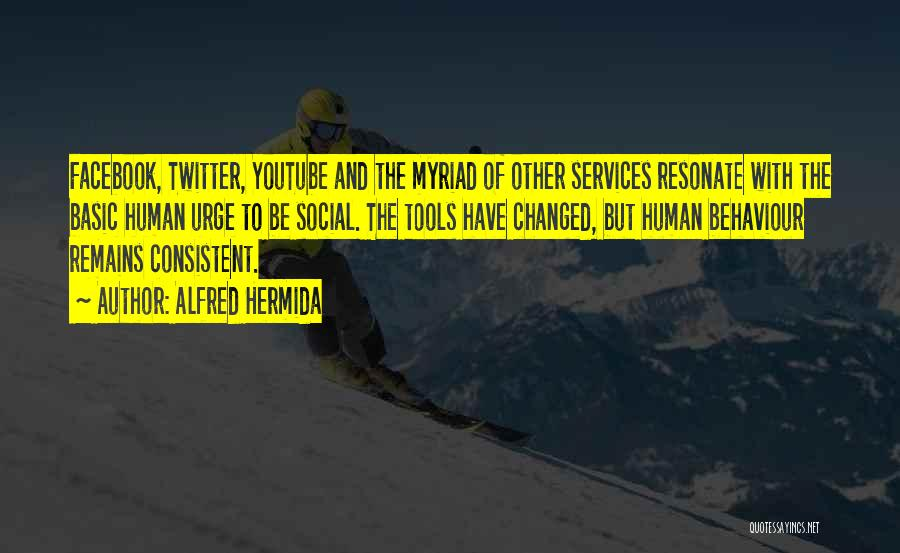 Alfred Hermida Quotes 658011