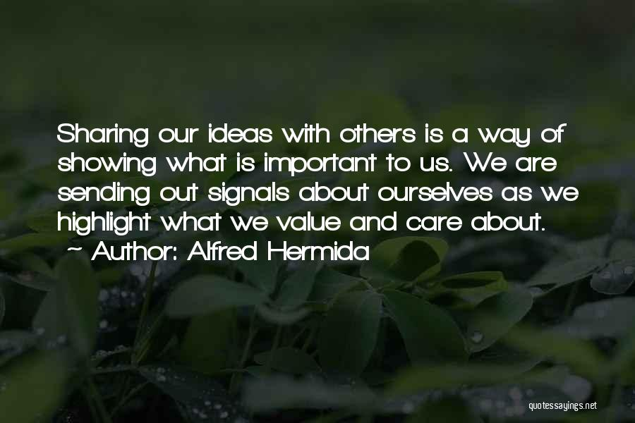 Alfred Hermida Quotes 975054