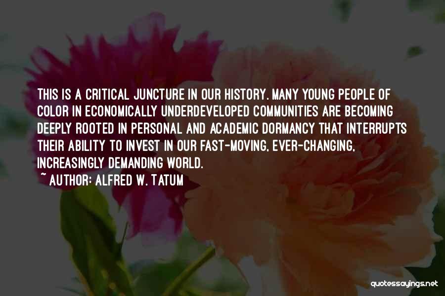 Alfred W. Tatum Quotes 675607