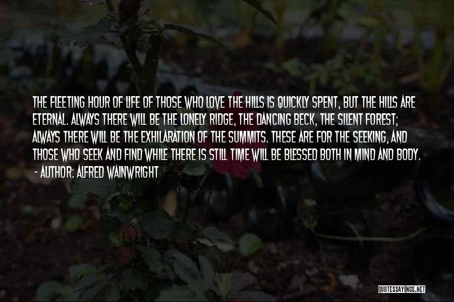 Alfred Wainwright Quotes 472306