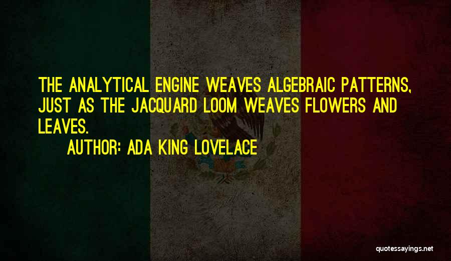 Algebraic Quotes By Ada King Lovelace