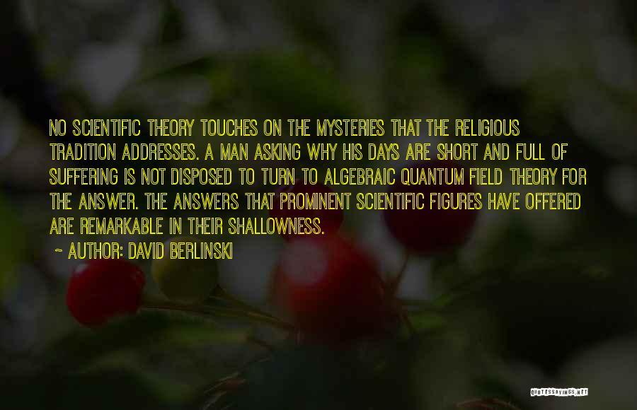 Algebraic Quotes By David Berlinski