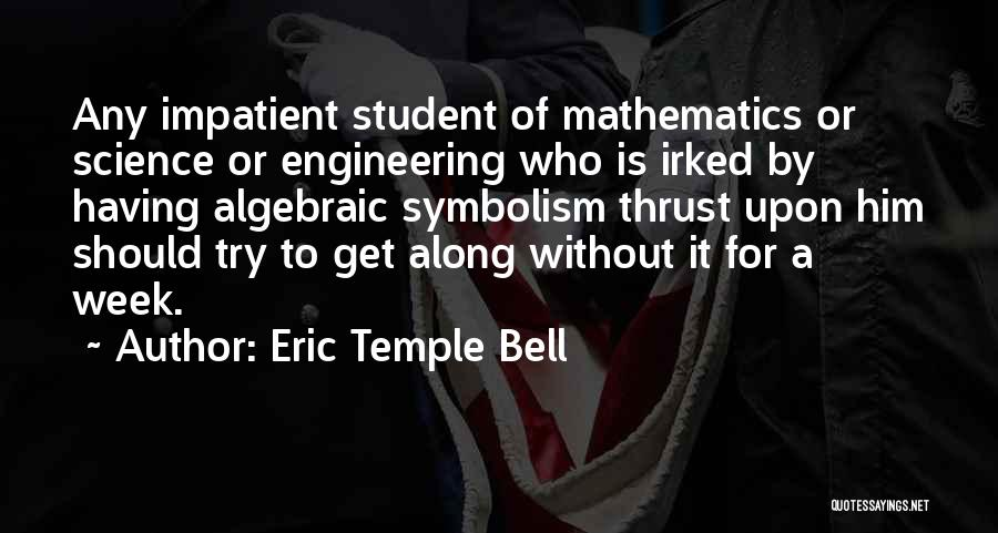 Algebraic Quotes By Eric Temple Bell