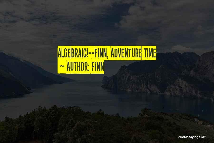 Algebraic Quotes By Finn