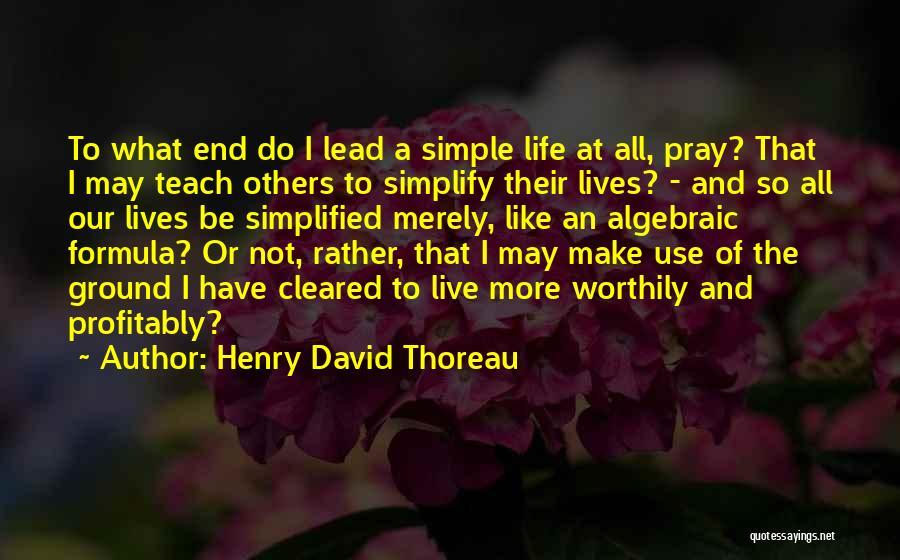 Algebraic Quotes By Henry David Thoreau
