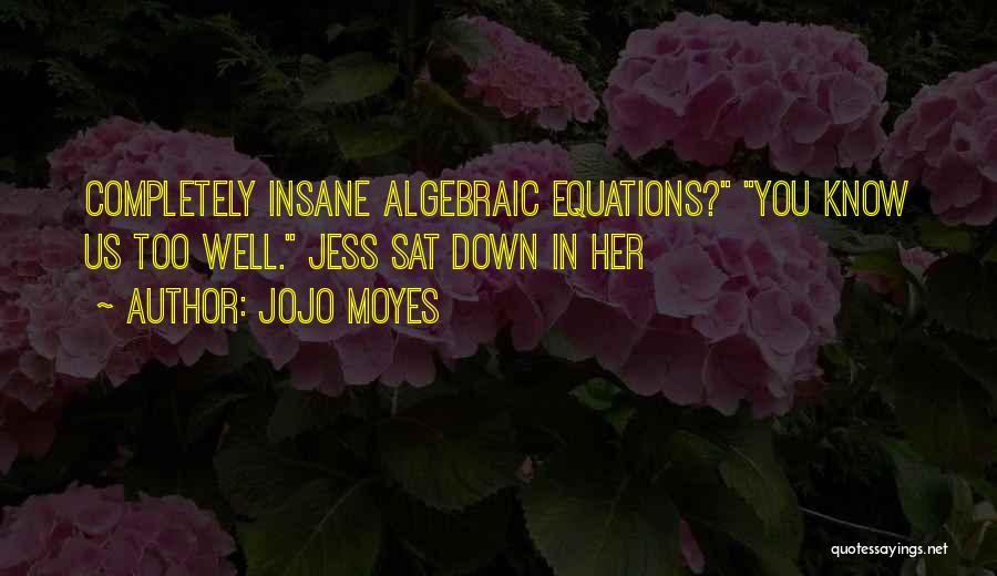 Algebraic Quotes By Jojo Moyes