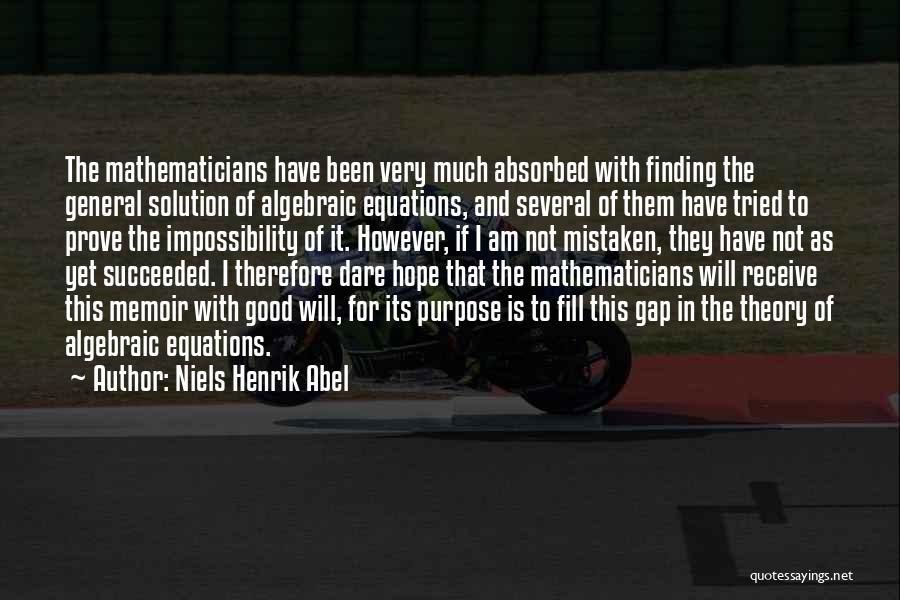 Algebraic Quotes By Niels Henrik Abel