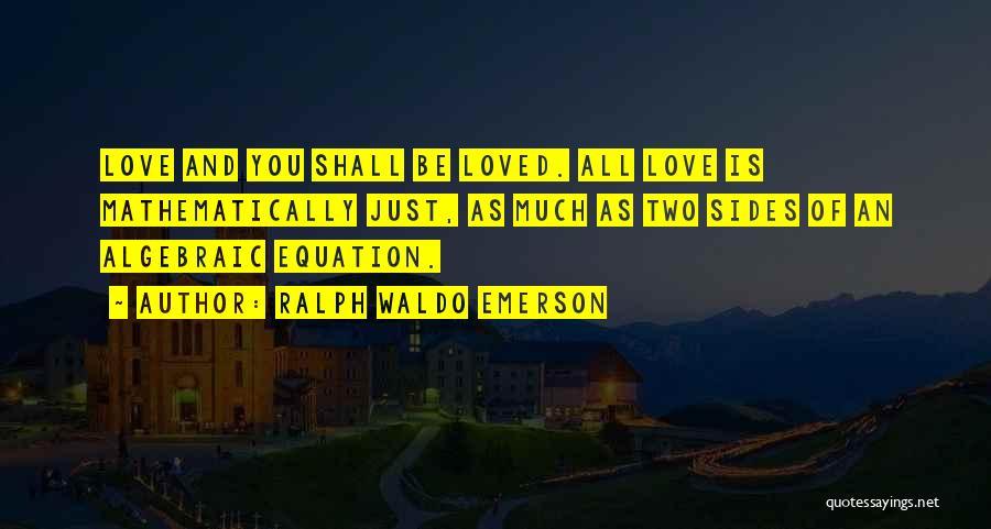 Algebraic Quotes By Ralph Waldo Emerson