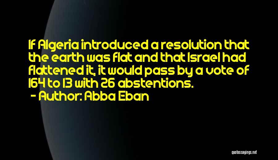 Algeria Quotes By Abba Eban
