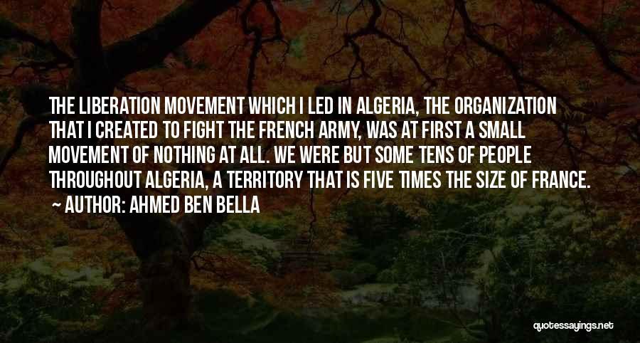 Algeria Quotes By Ahmed Ben Bella