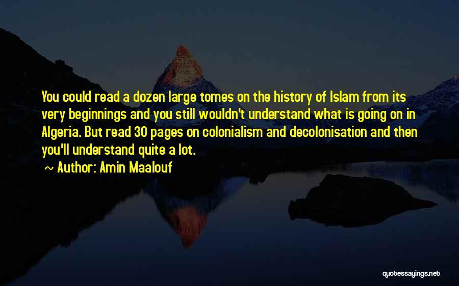 Algeria Quotes By Amin Maalouf
