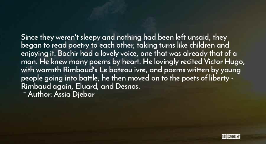 Algeria Quotes By Assia Djebar
