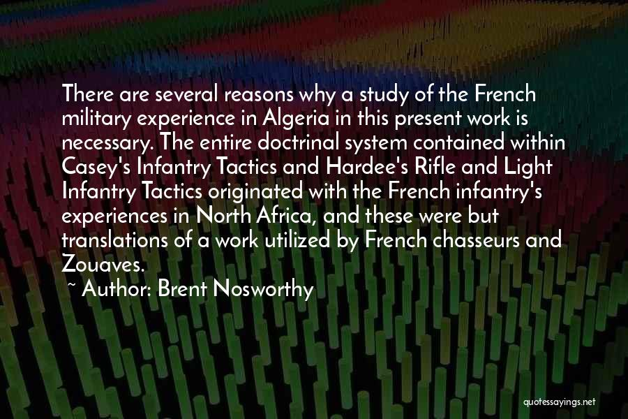 Algeria Quotes By Brent Nosworthy
