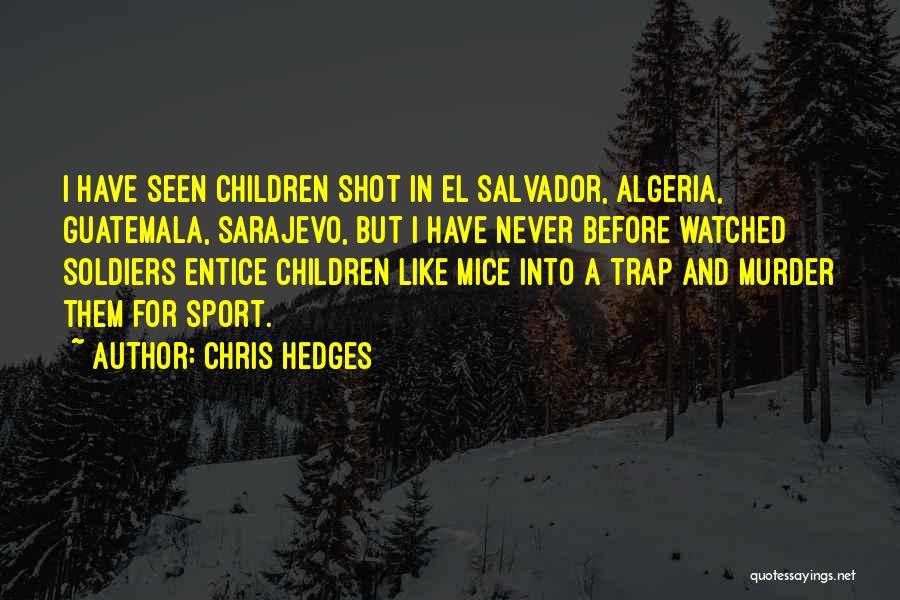 Algeria Quotes By Chris Hedges