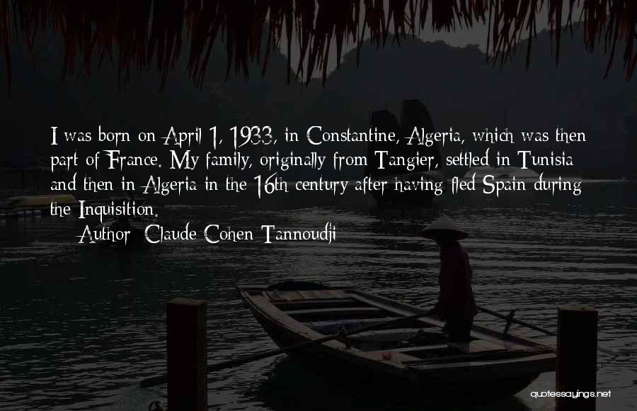 Algeria Quotes By Claude Cohen-Tannoudji