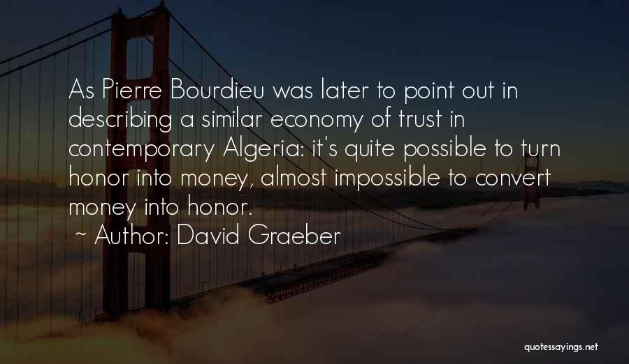 Algeria Quotes By David Graeber