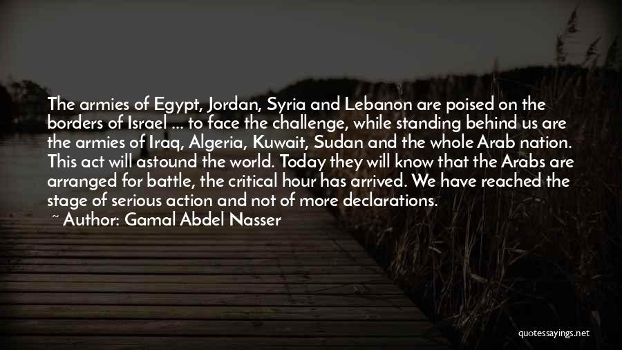 Algeria Quotes By Gamal Abdel Nasser