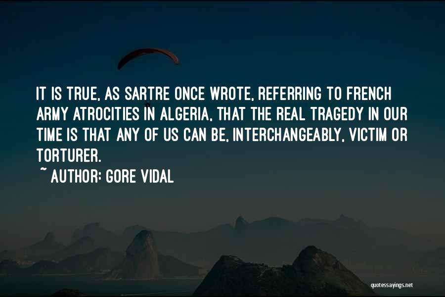 Algeria Quotes By Gore Vidal