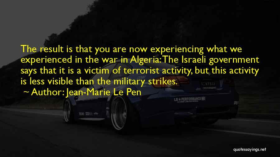 Algeria Quotes By Jean-Marie Le Pen