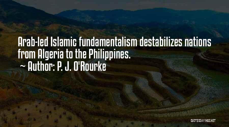 Algeria Quotes By P. J. O'Rourke