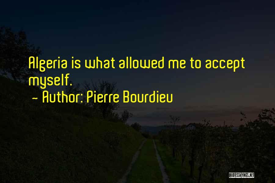 Algeria Quotes By Pierre Bourdieu