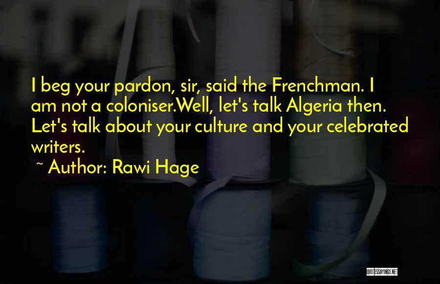 Algeria Quotes By Rawi Hage