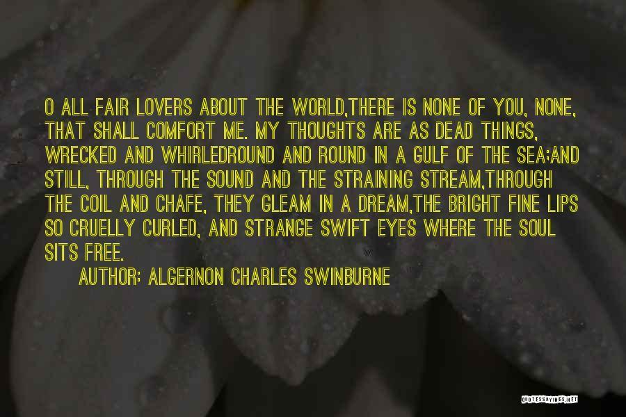 Algernon Charles Swinburne Quotes 1058825