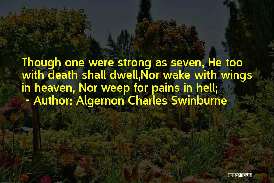 Algernon Charles Swinburne Quotes 1138799