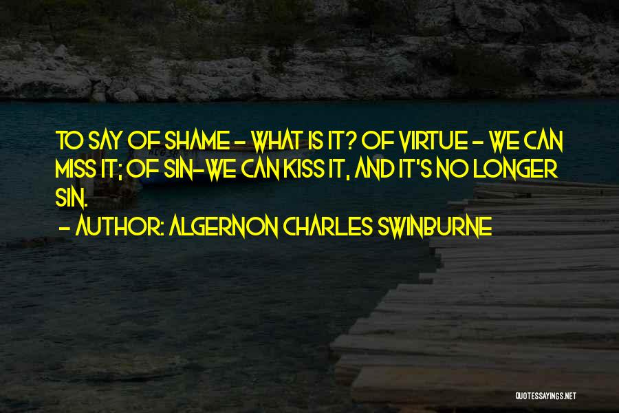 Algernon Charles Swinburne Quotes 1434675