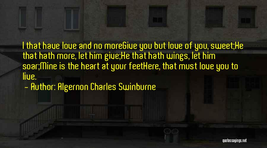 Algernon Charles Swinburne Quotes 1439979
