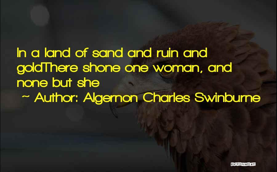 Algernon Charles Swinburne Quotes 1566909