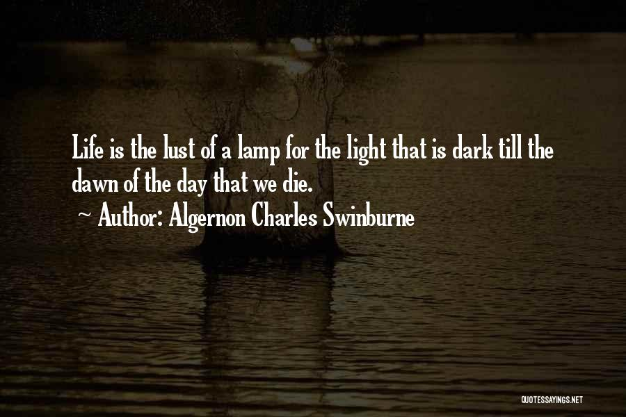 Algernon Charles Swinburne Quotes 163372