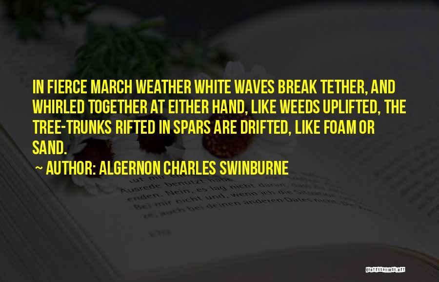 Algernon Charles Swinburne Quotes 1700851