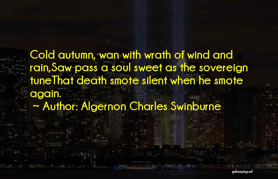 Algernon Charles Swinburne Quotes 1783933