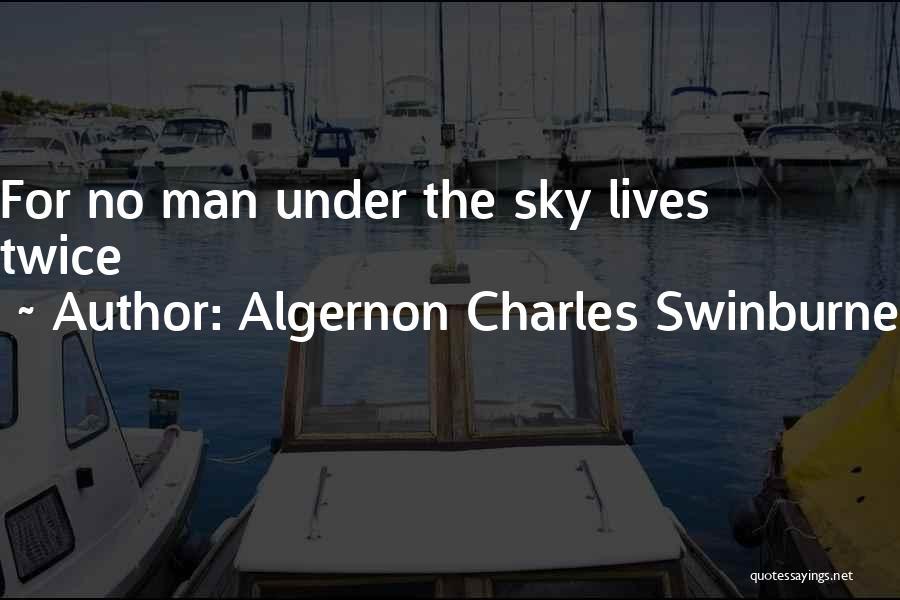 Algernon Charles Swinburne Quotes 1921000