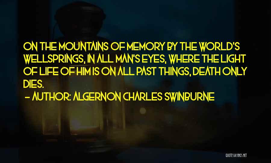 Algernon Charles Swinburne Quotes 2076047