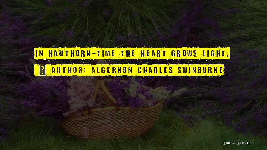 Algernon Charles Swinburne Quotes 2155025