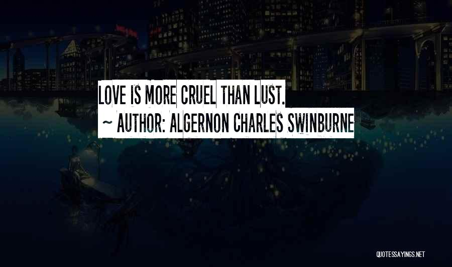 Algernon Charles Swinburne Quotes 2176528