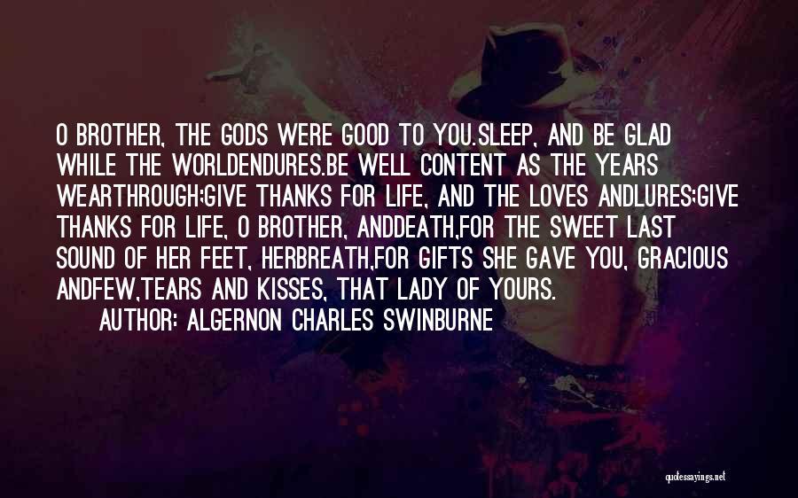Algernon Charles Swinburne Quotes 231024