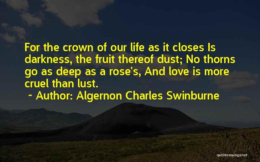 Algernon Charles Swinburne Quotes 275855