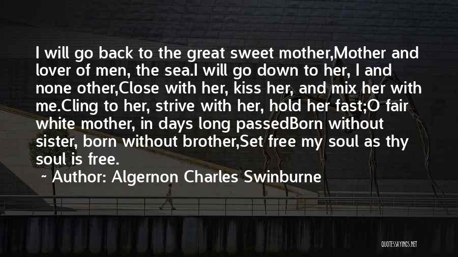 Algernon Charles Swinburne Quotes 294644