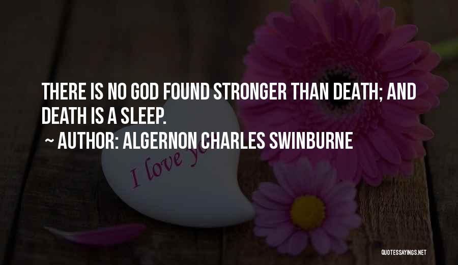 Algernon Charles Swinburne Quotes 302664