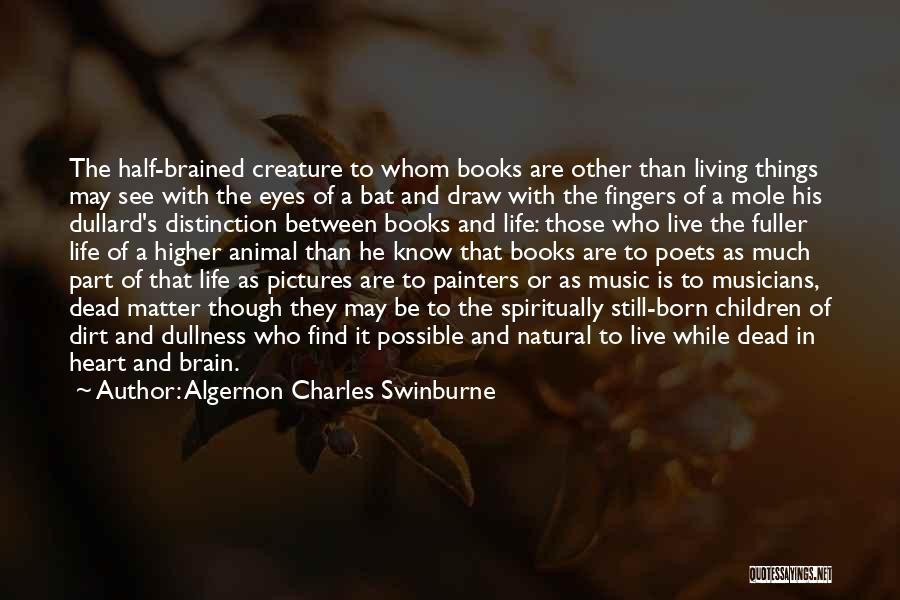 Algernon Charles Swinburne Quotes 321794