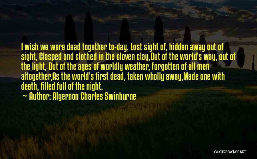 Algernon Charles Swinburne Quotes 384429
