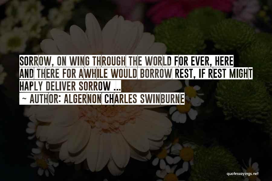 Algernon Charles Swinburne Quotes 473704
