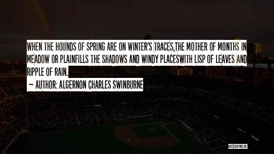 Algernon Charles Swinburne Quotes 542238