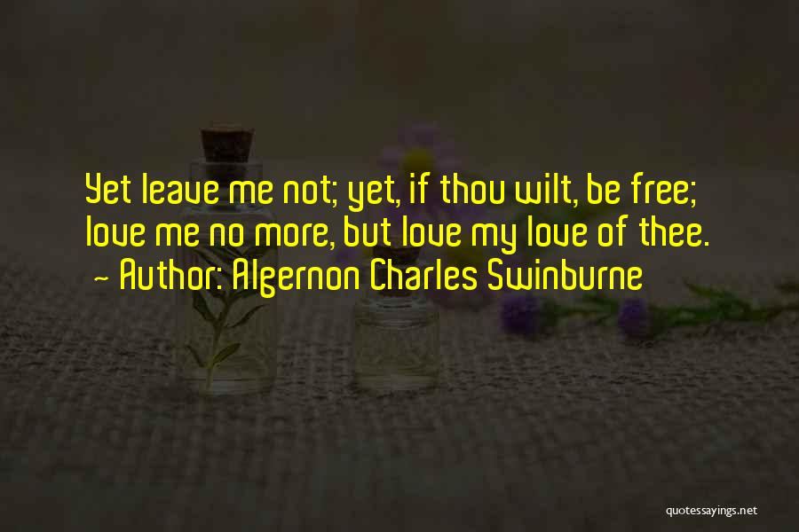 Algernon Charles Swinburne Quotes 612229