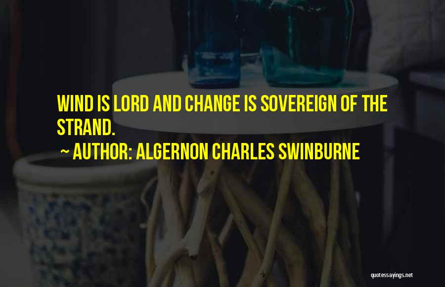 Algernon Charles Swinburne Quotes 632811
