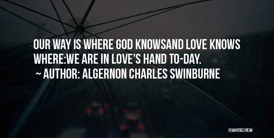 Algernon Charles Swinburne Quotes 710910