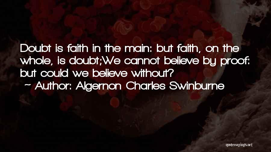 Algernon Charles Swinburne Quotes 790130